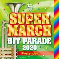 CD2020年版キング・スーパー・マーチヒット